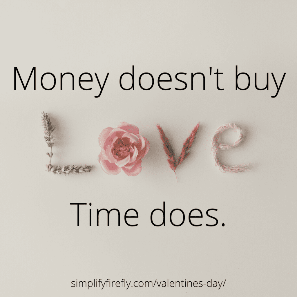 money doesn't buy love, time does