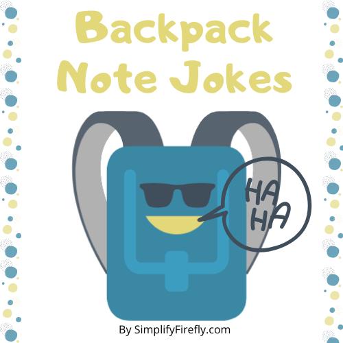 Backpack Note Jokes