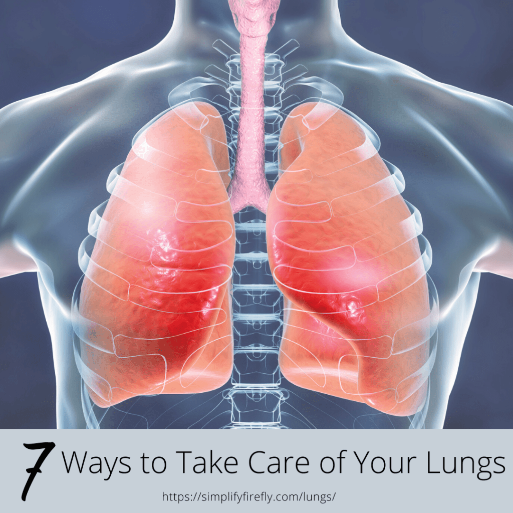 7 ways to take care of your lungs