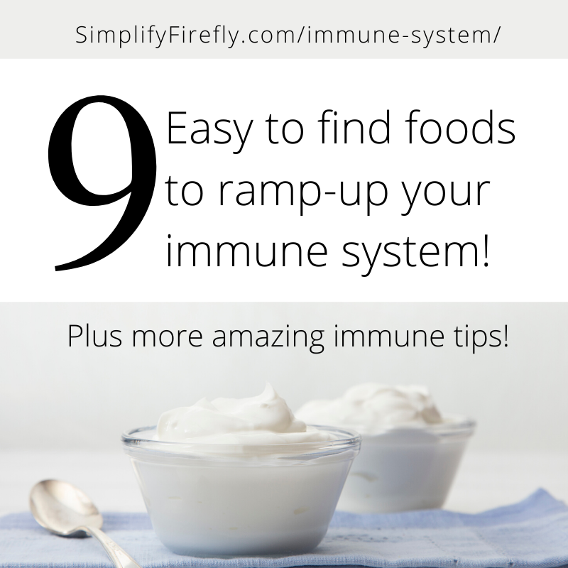9 easy to find foods to ramp up your immune system