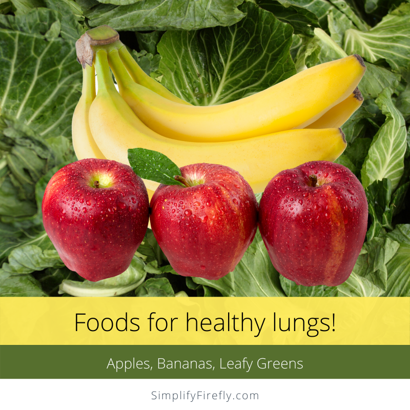 apples bananas leafy greens for healthy lungs