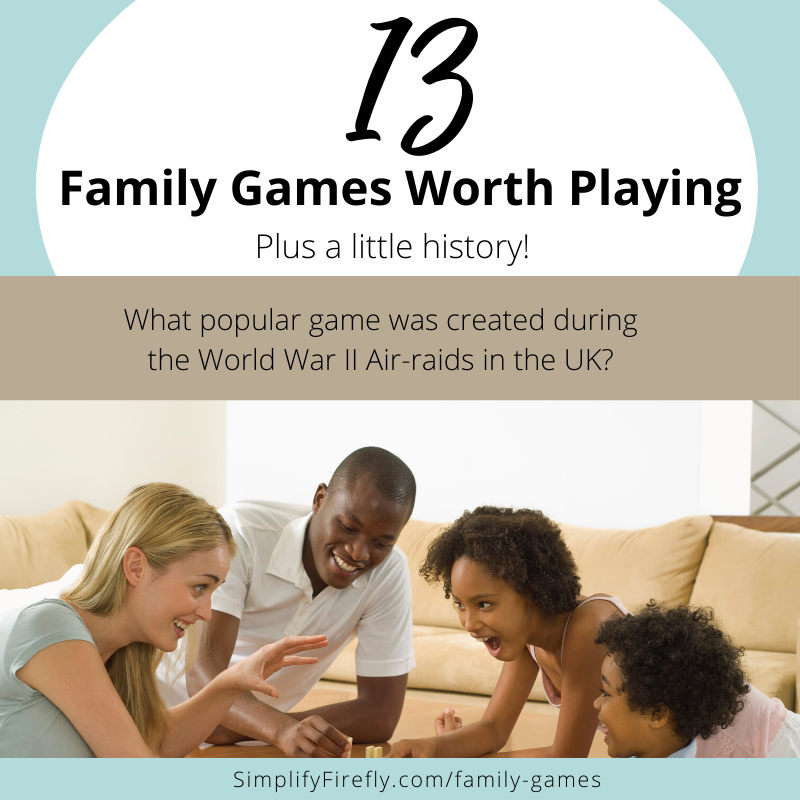 13 family games worth playing