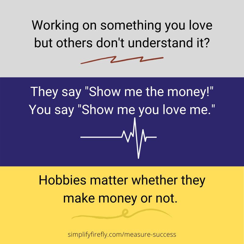 """They say """"Show me the money!"""" You say """"Show me you love me."""""""