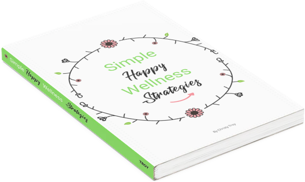 simple happy wellness strategies