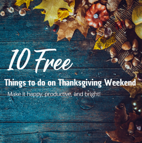 10 Free Things to do on Thanksgiving Weekend