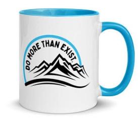 do more than exist mug