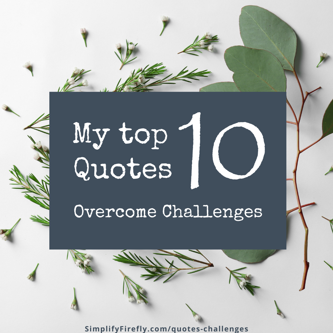top 10 quotes on challenges