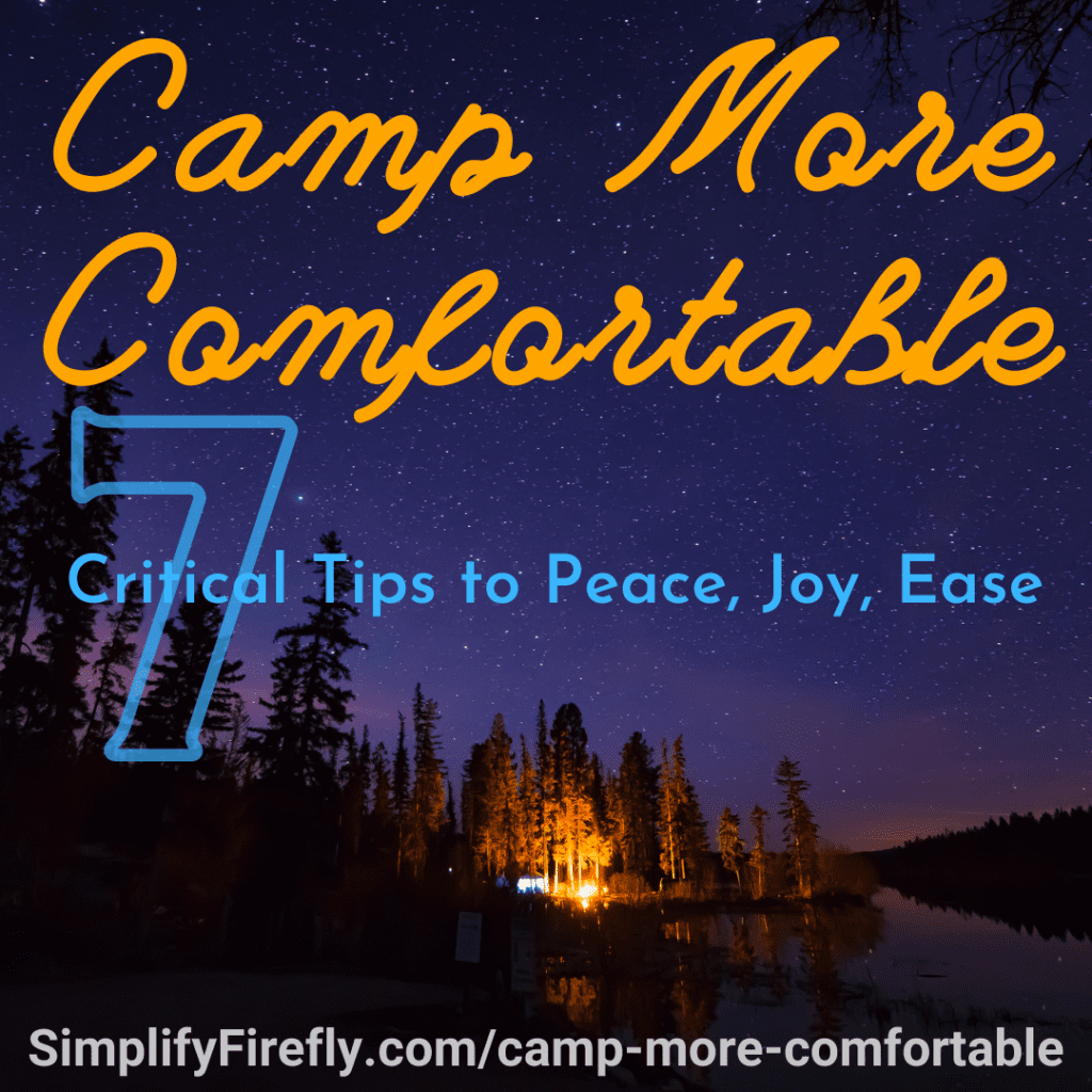 camp more comfortable