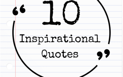 10 Inspirational Quotes You Don't Want to Miss